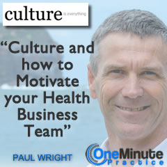 Culture and how to Motivate your Health Business Team