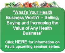 What's Your Health Business Worth? 2011 Seminar Series